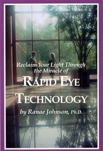 Reclaim Your Light Through The Miracle of Rapid Eye Technology